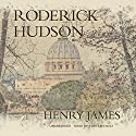 Roderick Hudson Audiobook by Henry James Narrated by John Lescault