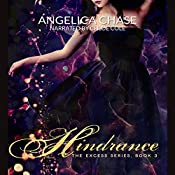 Hindrance: The Excess Series, Book 3 | Angelica Chase