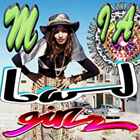 "M.I.A. - ""Bad Girls"" (Single)"