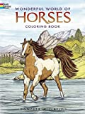 Wonderful World of Horses Coloring Book (Dover Nature Coloring Book)