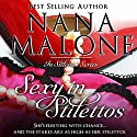Sexy in Stilettos: A Sassy Romantic Comedy Audiobook by Nana Malone Narrated by Traci Odom