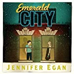 Emerald City and Other Stories | Jennifer Egan