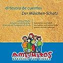 El tesoro de cuentos. Der Märchen-Schatz Hörbuch von Juliane Buschhorn-Walter, Claudia von Holten Gesprochen von: Peter Lohmeyer