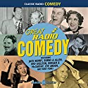 Great Radio Comedy Radio/TV Program by  Various Narrated by Jack Benny, Lucille Ball, George Burns