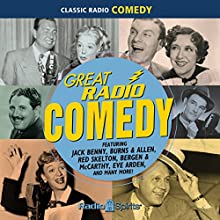 Great Radio Comedy Radio/TV Program Auteur(s) :  Various Narrateur(s) : Jack Benny, Lucille Ball, George Burns
