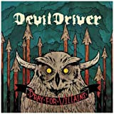Pray for Villains by DevilDriver (2009) Audio CD