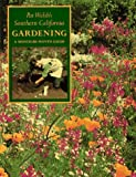 img - for By Pat Welsh Pat Welsh's Southern California Gardening: A Month-by-Month Guide (1st First Edition) [Paperback] book / textbook / text book