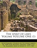 img - for The spirit of laws Volume VOLUME ONE (1) book / textbook / text book