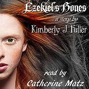 Ezekiel's Bones: Lines of Ezekiel (Volume 1) | Kimberly J. Fuller