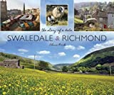 Chris Park Swaledale and Richmond: the story of a Dale