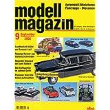 modell magazin 2005 Heft 9, Schucos Hanomag L 28, Revell OpelRekord-Kapitän P-LV, Volvo Amazon. Automobil-Miniaturen...