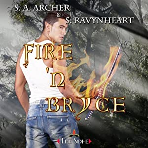 Fire 'N Bryce Audiobook