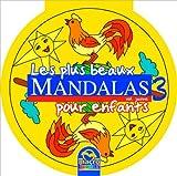 echange, troc Collectif - Les Plus Beaux Mandalas pour Enfants - Vol 3 Jaune