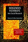 Indigenous Pathways into Social Resea...