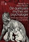 De quelques mythes en psychologie par Suzuki
