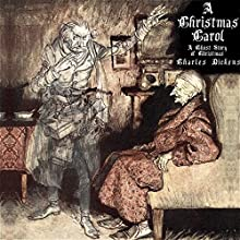 A Christmas Carol: A Ghost Story of Christmas | Livre audio Auteur(s) : Charles Dickens Narrateur(s) : Jack Chekijian