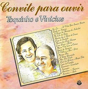 Toquinho & Vinicius - Convite Para Ouvir - Amazon.com Music