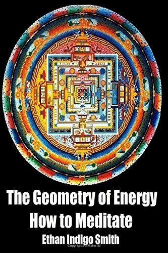 The Geometry of Energy: How to Meditate