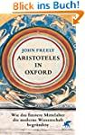 Aristoteles in Oxford: Wie das finste...