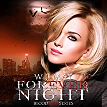 Forever Night: Blood Red Series, Book 4 Audiobook by W. J. May Narrated by Katelin Garner