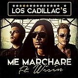 Me Marcharé (feat. Wisin)