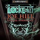 Locke & Key Performance by Joe Hill, Gabriel Rodriguez Narrated by Haley Joel Osment, Tatiana Maslany, Kate Mulgrew, full cast