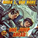 One Jump Ahead: Jon & Lobo, Book 1 (       UNABRIDGED) by Mark L. Van Name Narrated by Tom Stechschulte