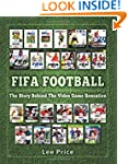 FIFA Football: The Story Behind The V...