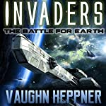 Invaders | Vaughn Heppner
