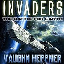 Invaders Audiobook by Vaughn Heppner Narrated by Christian Rummel