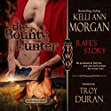 The Bounty Hunter: Rafe's Story: Redbourne Series, Book Two Audiobook by Kelli Ann Morgan Narrated by Troy Duran