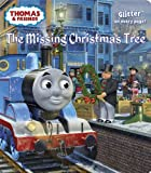 The Missing Christmas Tree (Thomas & Friends) (Glitter Board Book)