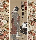 Notes de chevet - Illustrées par Hokusai