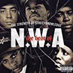 The Best Of N.W.A: The Strength Of St...