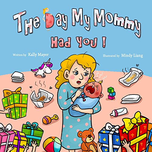Children's Book: THE DAY MY MOMMY HAD YOU! (Funny, Rhyming Picture Book about a new addition to the family)  Picture Books, Preschool Books, Ages 3-5, ... Series (Beginner Readers Picture Books)) (Picture Books About Babies compare prices)