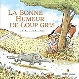 """Afficher """"La Bonne humeur de Loup gris"""""""