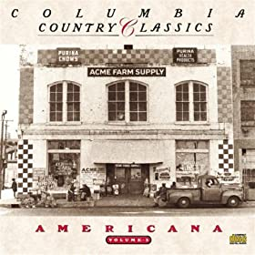 Various Artists - Columbia Country Classics, Vol. 3: Americana