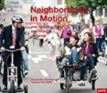 Neighborhood in Motion / Stadtquartie...