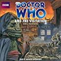 Doctor Who and the Visitation Audiobook by Eric Saward Narrated by Matthew Waterhouse