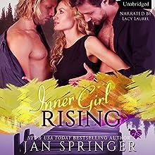 Inner Girl Rising | Livre audio Auteur(s) : Jan Springer Narrateur(s) : Lacy Laurel