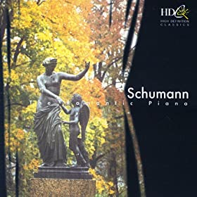 Schumann: The Romantic Piano
