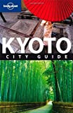 Lonely Planet Kyoto: City Guide