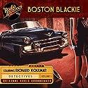 Boston Blackie, Volume 1 Radio/TV Program by Jack Boyle Narrated by  full cast