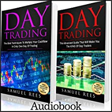 Day Trading: 2 Books in 1: The Best Techniques to Multiply Your Cashflow + the Advanced Guide That Will Make You the King of Day Traders | Livre audio Auteur(s) : Samuel Rees Narrateur(s) : Ralph L. Rati