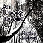 An Uneasy Traveler | Evelyn Klebert