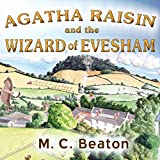 Agatha Raisin and the Wizard of Evesham: Agatha Raisin, Book 8