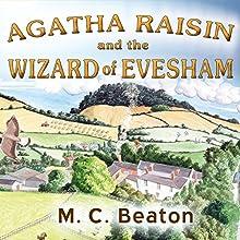 Agatha Raisin and the Wizard of Evesham: Agatha Raisin, Book 8   Livre audio Auteur(s) : M. C. Beaton Narrateur(s) : Penelope Keith