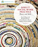 Bundle: Brooks/Cole Empowerment Series: Direct Social Work Practice, 9th + Practice Behaviors Workbook