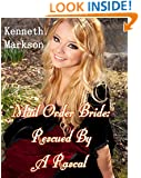 Mail Order Bride: Rescued By A Rascal: A Historical Mail Order Bride Western Victorian Romance (Rescued Mail Order Brides Book 3)
