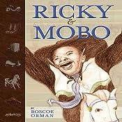 Ricky & Mobo | [Roscoe Orman]